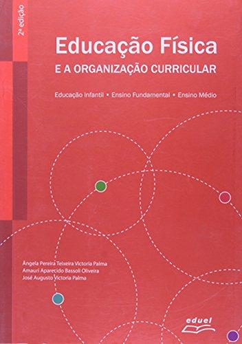 Educação Física E A Organização Curricular