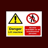 Danger Lift Machine - No Unauthorised Persons Plastic Sign - Lift, Service, Pit, Dogs, Left, Right, KGS (LE1) by USSP&S