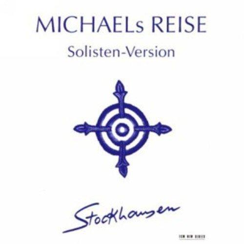 Stockhausen: Michaels Reise um die Erde (2008-11-18)
