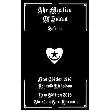 The Mystics of Islam: Sufism