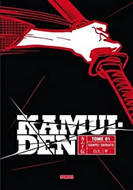 Kamui Den, tome 1 par Sanpei Shirato