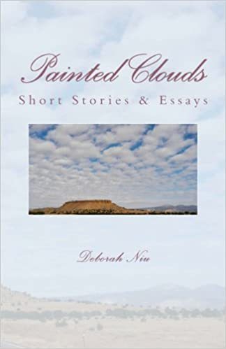 Painted Clouds A Short Story Essay Chinese Edition Deborah Niu  Painted Clouds A Short Story Essay Chinese Edition Deborah Niu   Amazoncom Books Custom Essay Papers also Writing High School Essays  Best Writing Services Company