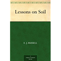 Lessons on Soil (English Edition)