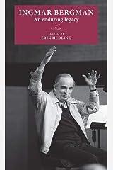 Ingmar Bergman: An Enduring Legacy (Lund University Press) Hardcover