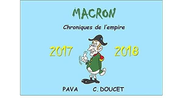 MACRON Chroniques de lEmpire: 2017-2018 (French Edition) eBook ...