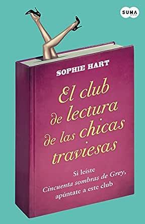 El club de lectura de las chicas traviesas eBook: Hart