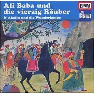 Märchen aus 1001 Nacht - Ali Baba und die vierzig Räuber & Aladin und die Wunderlampe (Europa-Originale 27)