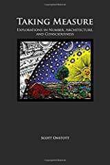 Taking Measure: Explorations in Number, Architecture, and Consciousness Paperback