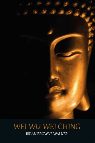Wei wu Wei Ching: A Pocket Manual for  Attaining Enlightenment