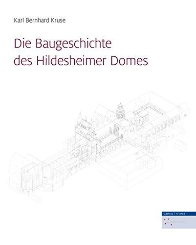 Die Baugeschichte des Hildesheimer Domes