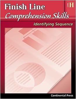 Reading Comprehension Workbook Finish Line Comprehension Skills