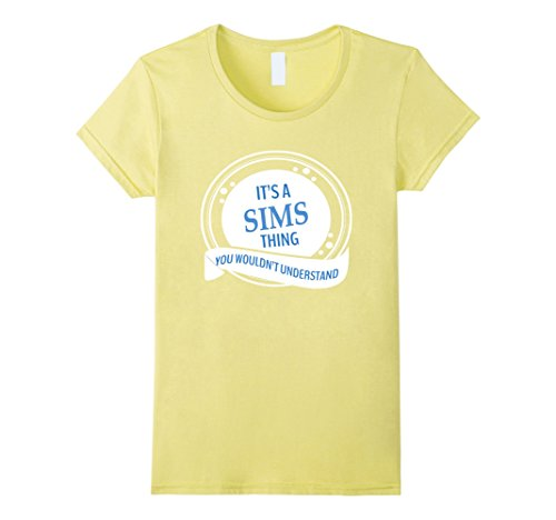 Womens IT'S A SIMS THING YOU WOULDN'T UNDERSTAND TSHIRT Medium - Sims Apparel