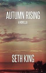 Autumn Rising: A Summer Remains Novella