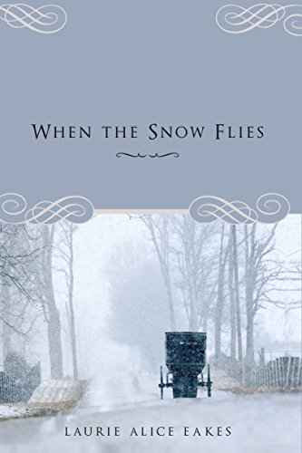 When the Snow Flies (Laurie Snow)