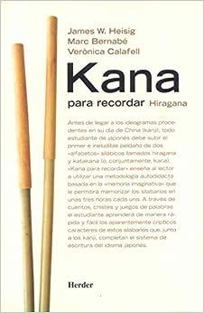 Kana para recordar. Hiragana, katakana