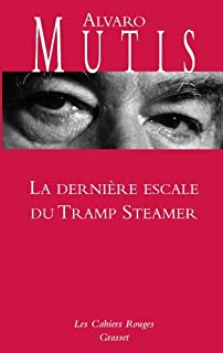 La dernière escale du Tramp Steamer, Mutis, Alvaro