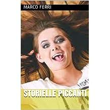 Storielle Piccanti (Italian Edition)