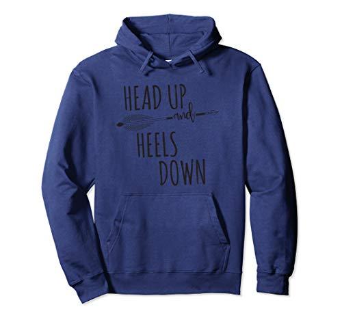 Horse Hoodie Head - Head Up And Heels Down Hoodie Gift Horse Lovers