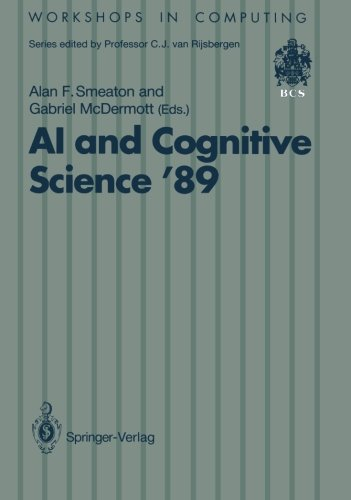 AI and Cognitive Science '89: Dublin City University 14–15 September 1989 (Workshops in Computing) by Ingramcontent