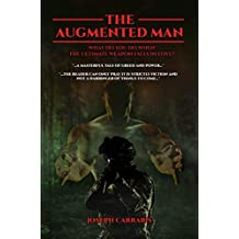 The Augmented Man
