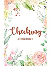 Checking Account Ledger: 6 Column Payment Record, Personal Checking Account Balance Register, Simple Accounting Book, Record and Tracker Log Book, Checking Account Transaction Register