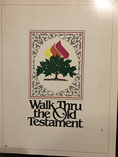 Walk Thru the Old Testament-Bible Survey-Seminar Notebook (Walk Thru The Old Testament)