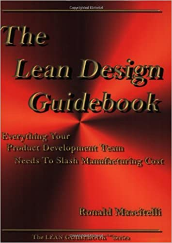 The Lean Design Guidebook: Everything Your Product Development Team Needs to Slash Manufacturing Cost (The Lean Guidebook Series)