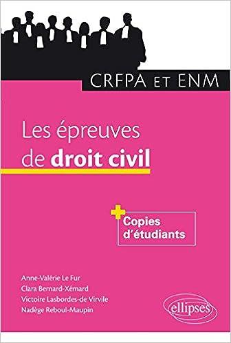 En ligne Les Épreuves de Droit Civil CRFPA et ENM pdf epub