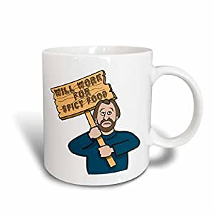 Dooni Designs Humorous Bribery Signs Sarcasm Designs - Funny Humorous Man Guy With A Sign Will Work For Spicy Food - 11oz Mug (mug_117174_1)