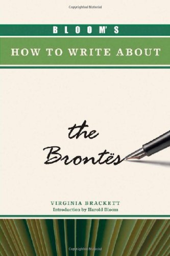 Bloom's How to Write about the Brontes (Bloom's How to Write about Literature)