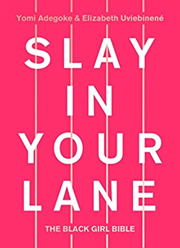 READING-TODAY] Download EPUB Slay In Your Lane: The Black