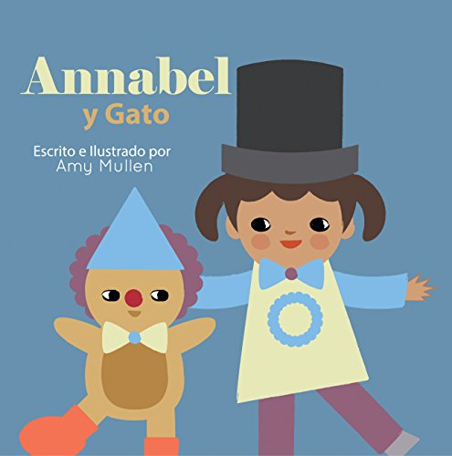 Annabel y Gato (Xist Kids Spanish Books)]()