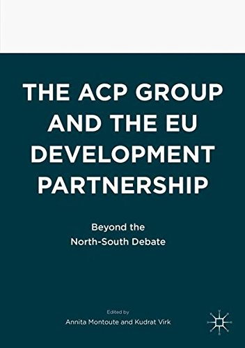 The ACP Group and the EU Development Partnership: Beyond the North-South Debate