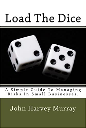 The cover of my book, Load The Dice. Managing risk can improve mental health.