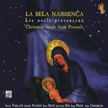 La Bela Naissen??a - Les noels Provencaux (Christnas carols from Provence) by Vaillant