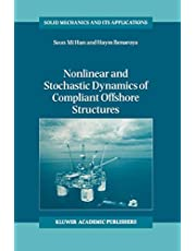 Nonlinear and Stochastic Dynamics of Compliant Offshore Structures (Volume 98)