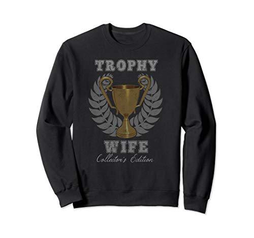 Trophy Wife Sweatshirt Vintage Style -