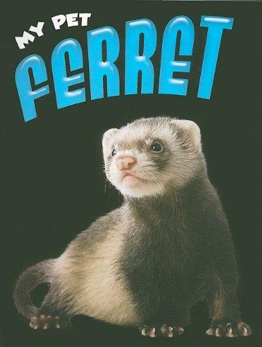 Download My Pet Ferret PDF