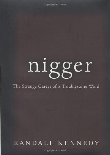 Pdf Social Sciences Nigger - The Strange Career of a Troublesome Word
