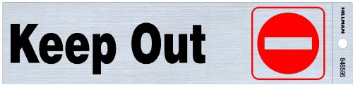 (Hillman 848595 Keep Out Self Adhesive Sign, Nickel, Black and Red Mylar, 2x8 Inches)
