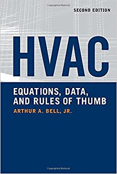 HVAC Equations, Data, and Rules of Thumb, 2nd Ed.: Arthur