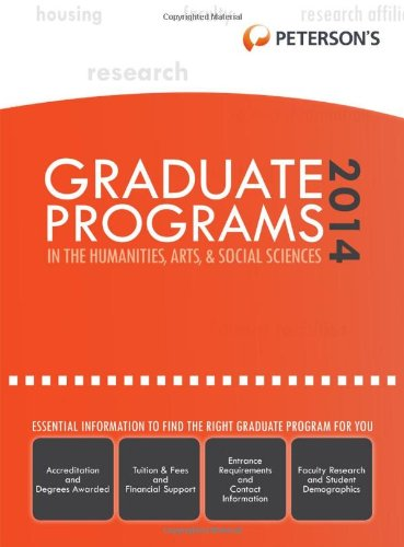 Graduate Programs in the Humanities, Arts & Social Sciences 2014 (Grad 2) (Peterson's Graduate Programs in the Humanities, Arts & Social Sciences)