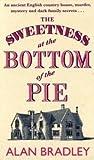 """The sweetness at the bottom of the pie flavia 1"" av Alan Bradley"