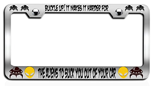 Buckle Frame (Makoroni - BUCKLE UP! IT MAKES IT HARDER FOR THE ALIENS TO SUCK YOU OUT OF YOUR CAR Alien Ch Steel License Plate Frame, License Tag Holder)