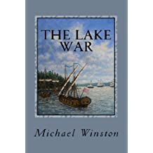The Lake War: Kinkaid with the Inland Fleet (Jonathan Kinkaid Book 6)