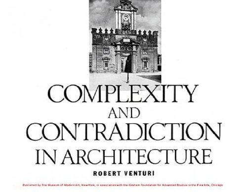 Robert Venturi : Complexity & Contradiction in Architecture