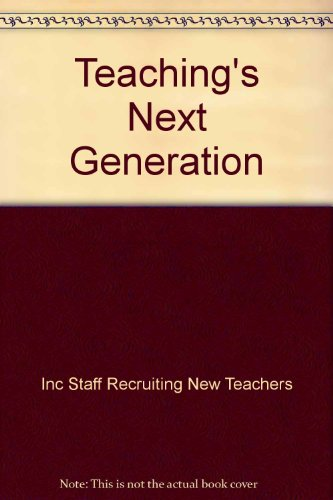 Teachings Next Generation Teachings Next Generation