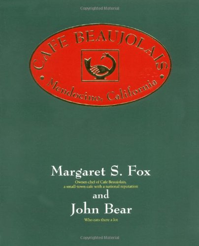 Cafe Beaujolais by Margaret S. Fox, John Bear