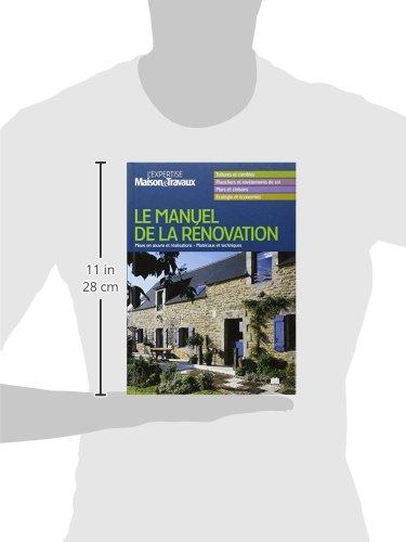 Amazon.fr - Manuel de la Rénovation : L\'expertise Maison&Travaux ...