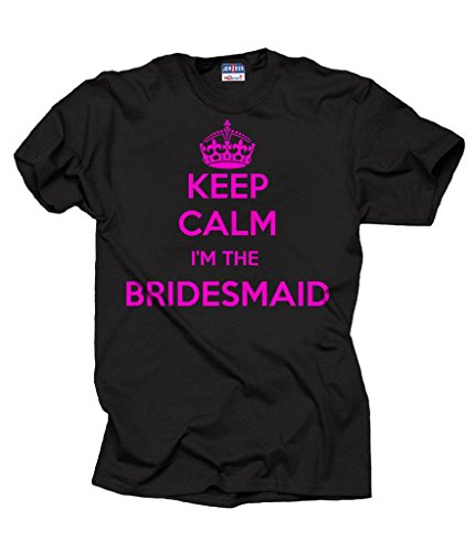 Keep Calm I'm Bridesmaid T-Shirt Wedding Bachelorette Shirt XXX-Large Black by Milky Way Tshirts
